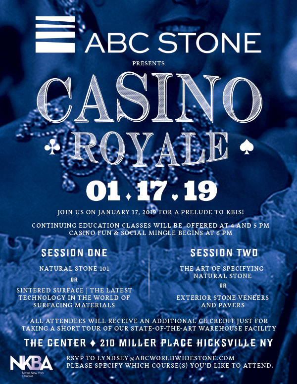 Join ABC Stone for our Casino Royale Event on January 17th, 2019