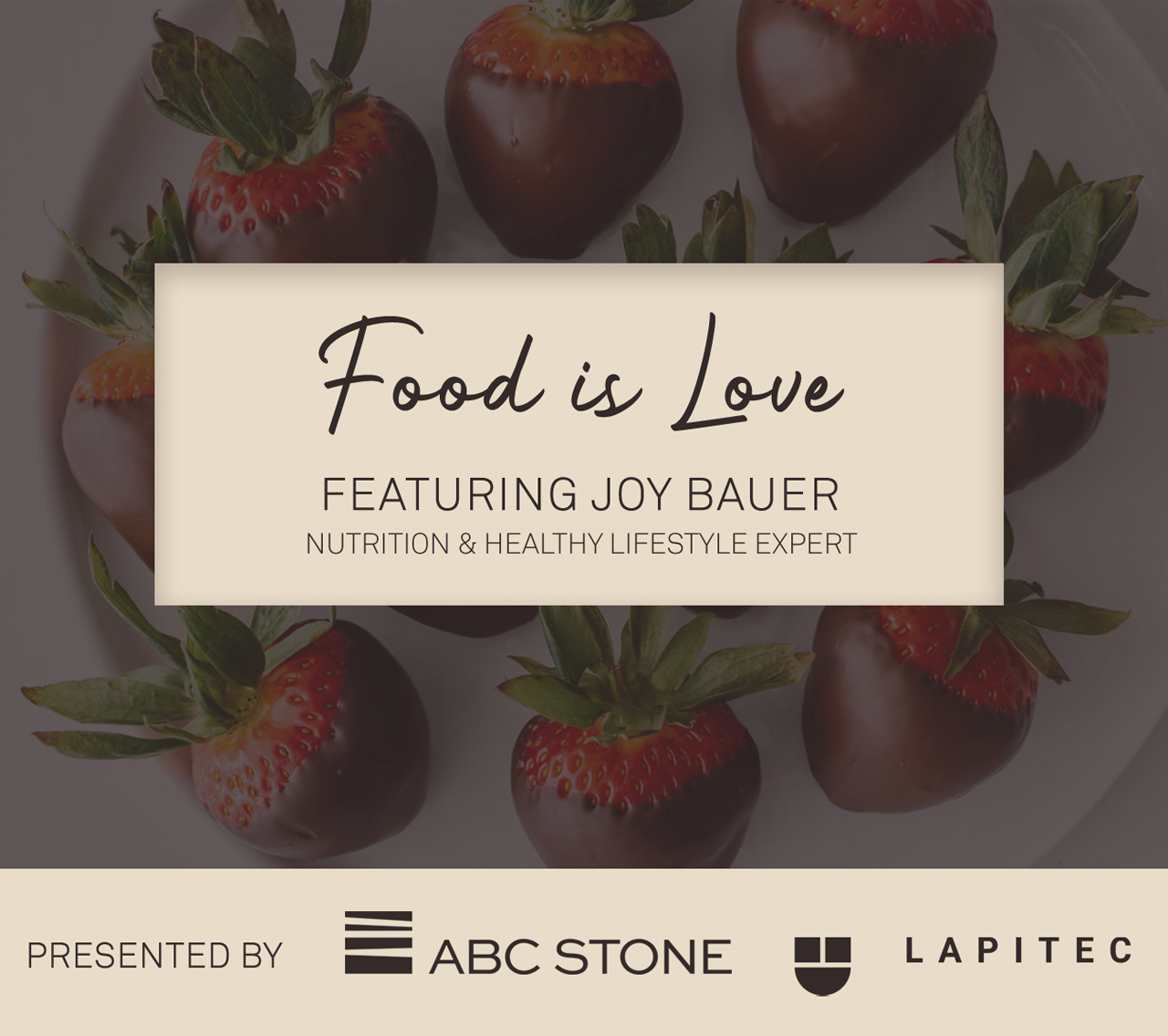 Food is Love | Featuring Joy Bauer and Hosted by Keith Baltimore